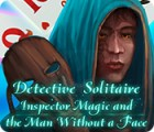 Detective Solitaire: Inspector Magic And The Man Without A Face oyunu