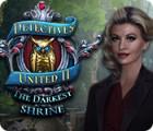 Detectives United II: The Darkest Shrine oyunu