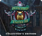Detectives United III: Timeless Voyage Collector's Edition oyunu