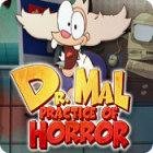 Dr. Mal: Practice of Horror oyunu