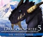DragonScales 5: The Frozen Tomb oyunu