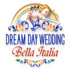 Dream Day Wedding Bella Italia oyunu