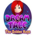 Dream Tale: The Golden Keys oyunu
