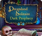 Dreamland Solitaire: Dark Prophecy oyunu