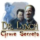 Dr. Lynch: Grave Secrets oyunu