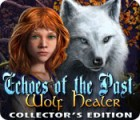 Echoes of the Past: Wolf Healer Collector's Edition oyunu