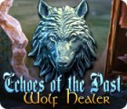 Echoes of the Past: Wolf Healer oyunu