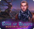 Edge of Reality: Hunter's Legacy oyunu