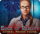 Edge of Reality: Lethal Predictions oyunu
