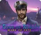 Edge of Reality: Mark of Fate oyunu