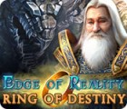 Edge of Reality: Ring of Destiny oyunu
