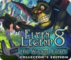 Elven Legend 8: The Wicked Gears Collector's Edition oyunu