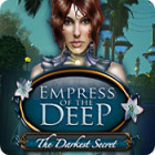 Empress of the Deep: The Darkest Secret oyunu