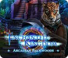 Enchanted Kingdom: Arcadian Backwoods oyunu