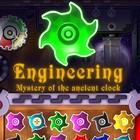 Engineering - Mystery of the ancient clock oyunu