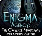 Enigma Agency: The Case of Shadows Strategy Guide oyunu