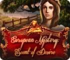European Mystery: Scent of Desire oyunu
