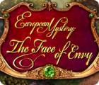 European Mystery: The Face of Envy oyunu