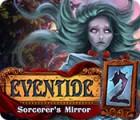 Eventide 2: Sorcerer's Mirror oyunu