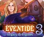 Eventide 3: Legacy of Legends oyunu