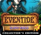 Eventide: Slavic Fable. Collector's Edition oyunu