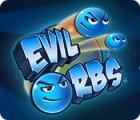 Evil Orbs oyunu