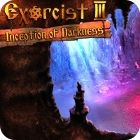 Exorcist 3: Inception of Darkness oyunu