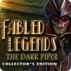 Fabled Legends: The Dark Piper Collector's Edition oyunu