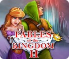 Fables of the Kingdom II oyunu