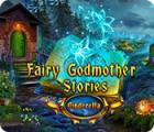 Fairy Godmother Stories: Cinderella oyunu