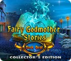 Fairy Godmother Stories: Dark Deal Collector's Edition oyunu