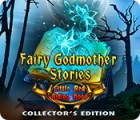 Fairy Godmother Stories: Little Red Riding Hood Collector's Edition oyunu