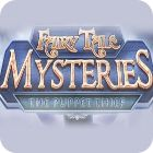 Fairy Tale Mysteries: The Puppet Thief Collector's Edition oyunu