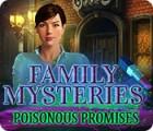 Family Mysteries: Poisonous Promises oyunu