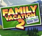 Family Vacation 2: Road Trip oyunu