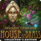 Fantastic Creations: House of Brass Collector's Edition oyunu