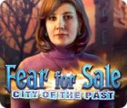 Fear for Sale: City of the Past oyunu