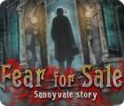 Fear for Sale: Sunnyvale Story oyunu