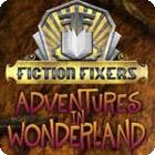 Fiction Fixers: Adventures in Wonderland oyunu