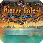 Fierce Tales: Marcus' Memory Collector's Edition oyunu