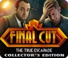 Final Cut: The True Escapade Collector's Edition oyunu