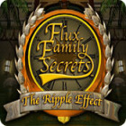 Flux Family Secrets: The Ripple Effect oyunu
