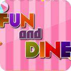 Fun and Dine oyunu