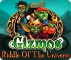 Gizmos: Riddle Of The Universe oyunu
