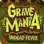 Grave Mania: Undead Fever oyunu