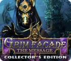 Grim Facade: The Message Collector's Edition oyunu