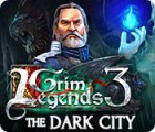 Grim Legends 3: The Dark City oyunu