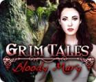 Grim Tales: Bloody Mary oyunu