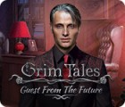 Grim Tales: Guest From The Future Collector's Edition oyunu