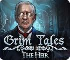 Grim Tales: The Heir oyunu